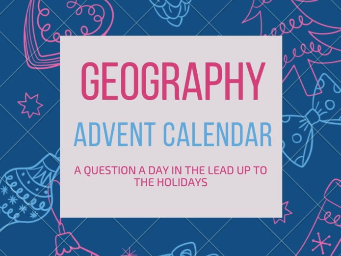Geography Christmas Advent Calendars