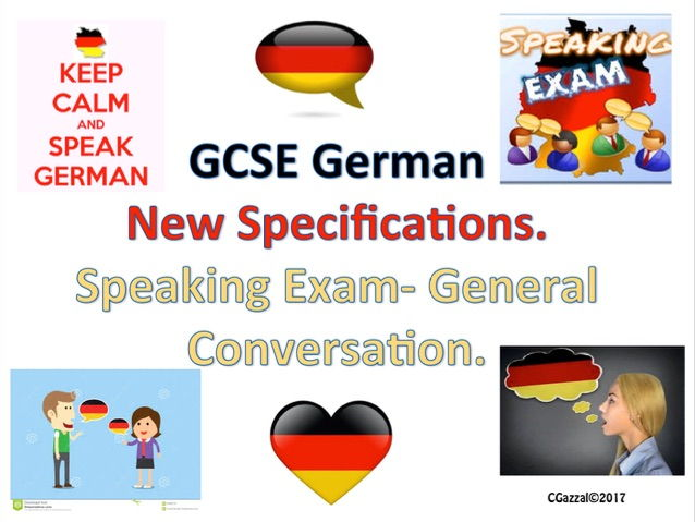 German GCSE New Specifications Speaking Exam - General Conversation.