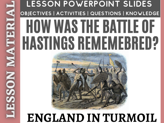 How was the Battle of Hastings remembered?