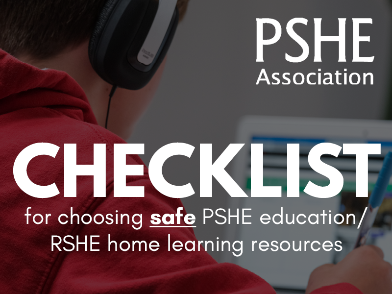 Checklist for choosing safe PSHE education/RSHE home learning resources