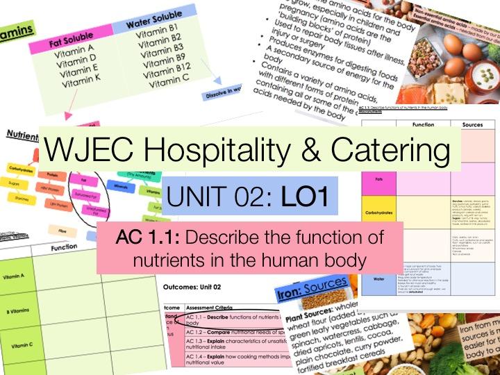 KS4 WJEC Hospitality Unit 02 LO1 - AC1.1 - Functions of Nutrients