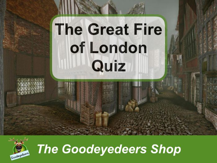 The Great Fire of London Quiz
