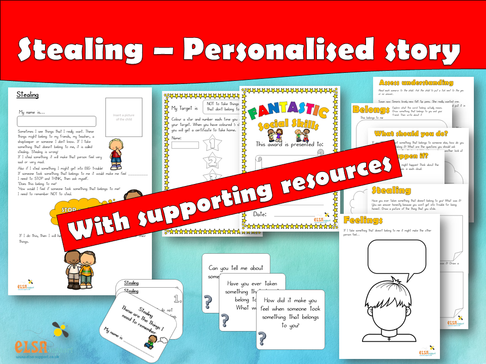 ELSA SUPPORT - STEALING PERSONALISED STORY - SOCIAL SKILLS, PSHE