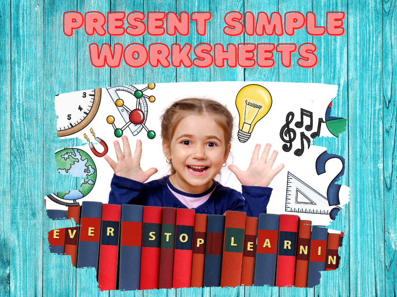 Present Simple Worksheets
