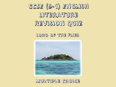GCSE English Literature Revision Quiz: Lord of the Flies