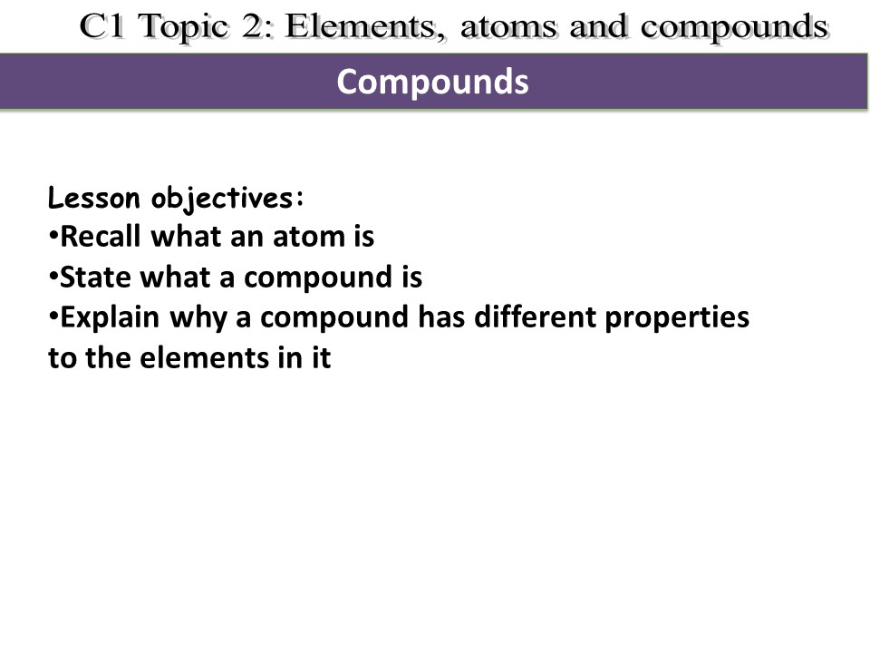Activate 1 KS3 Chemistry Chapter 2 Compounds and molecules
