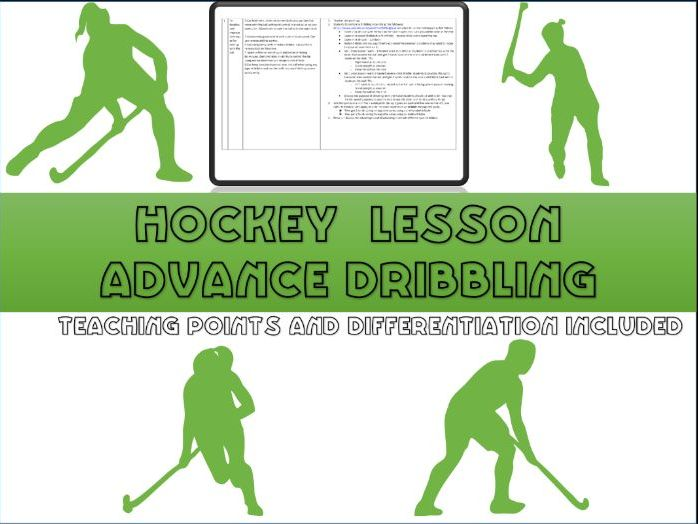 Hockey lesson plan - advanced dribbling skills (year 9)