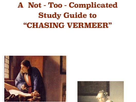 'Chasing Vermeer'  A Not-Too-Complicated Study Guide by Spike Literature