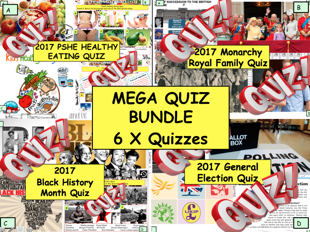 2017: Quiz Bundle  6x PSHE and CITIZENSHIP Fun Quiz Quizzes 2017 election - Healthy Eating - Monarchy - Black History etc..