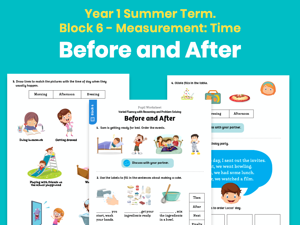 Y1 Summer Term – Block 6: Measurement: Time – Before and After