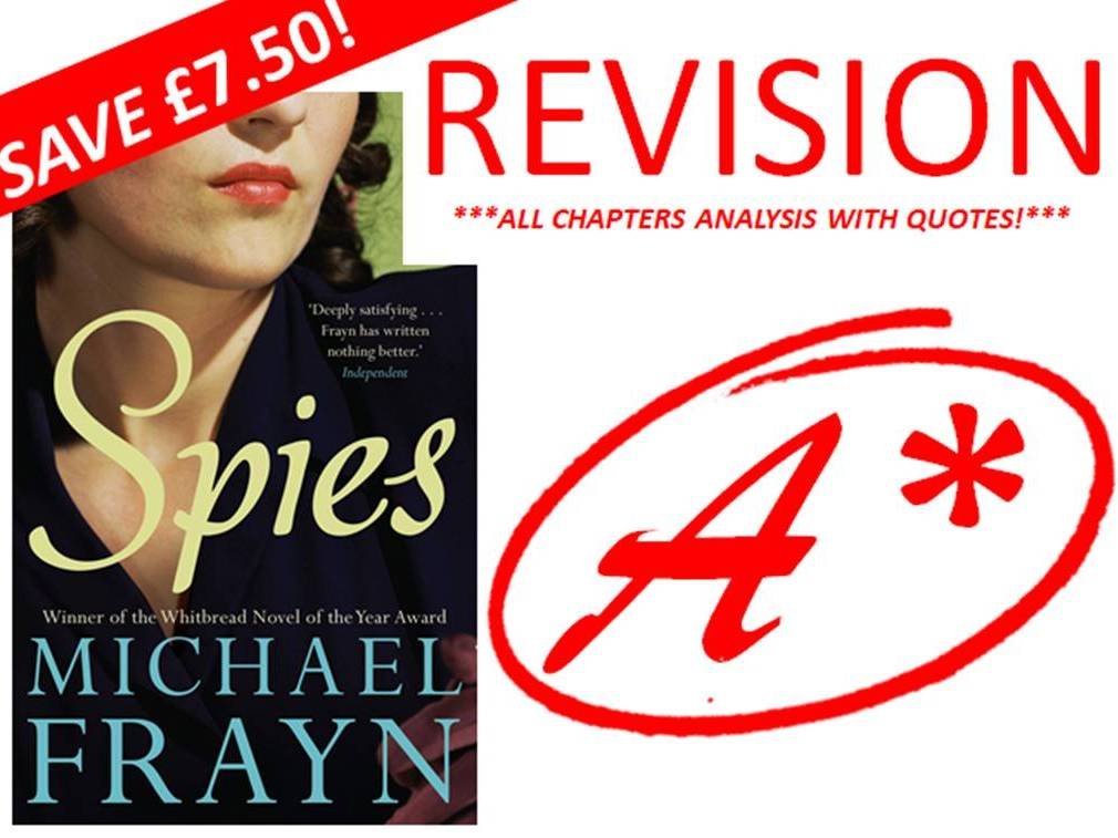 SPIES BY MICHAEL FRAYN REVISION