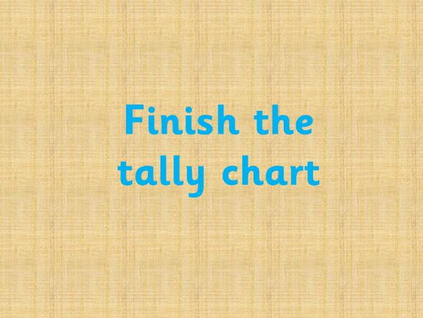 Finish the tally chart