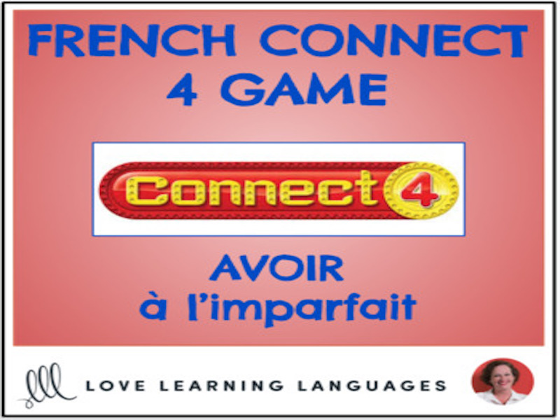 French Connect 4 Game - AVOIR - Imperfect Tense