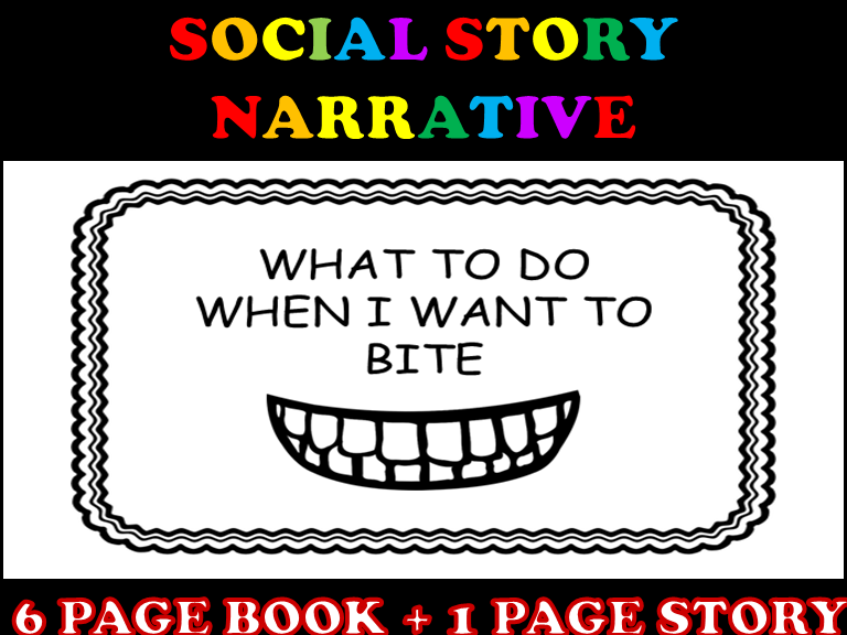 How to Stop Biting Social Story Narrative With Visuals