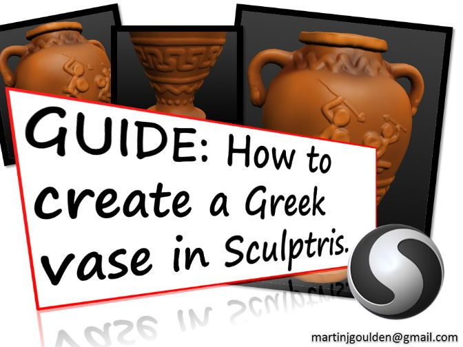 Create a 3D Greek Vase in Sculptris (Free program)