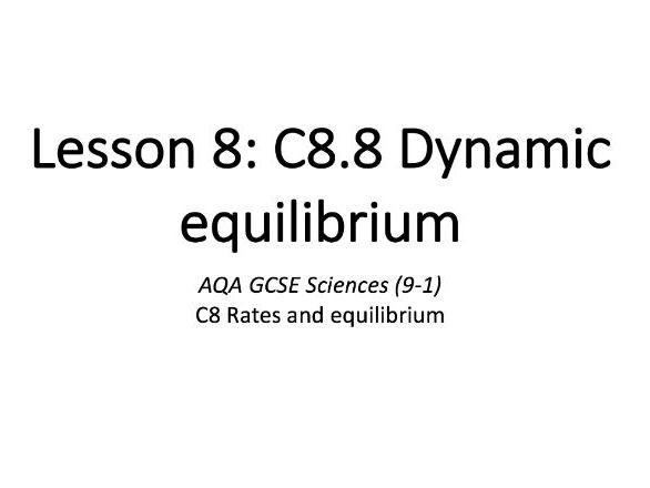 C8.8 Dynamic equilibrium