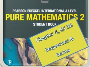 Sequences and Series part 2, Edexcel AS Level  in Mathematics, Pure Mathematics P2 (WMA12/01).