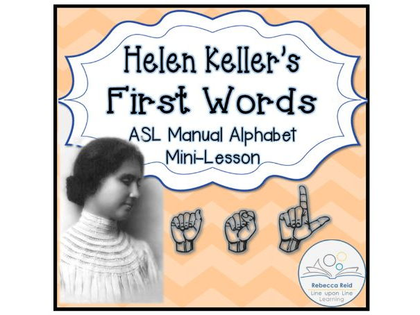 Helen Keller and American Sign Language (Manual Alphabet)
