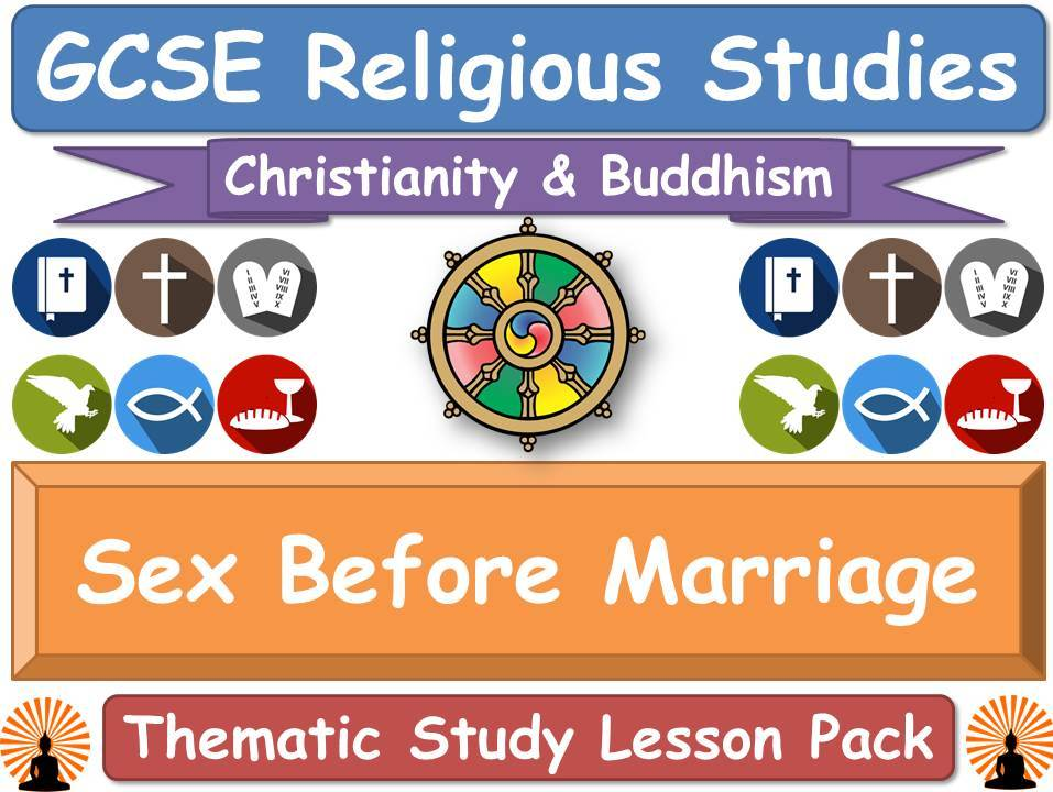 Sex Before Marriage - Buddhism & Christianity (GCSE Lesson Pack) [Religious Studies] [Premarital Sex]