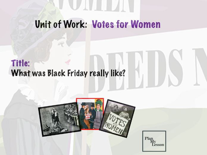 Votes for Women: What was Black Friday really like?
