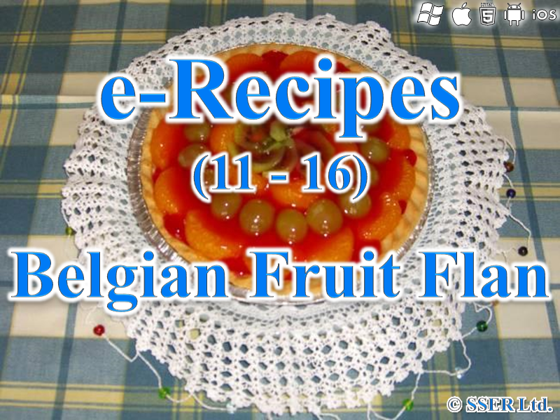 31.   Belgian Fruit Flan (e-Recipe)