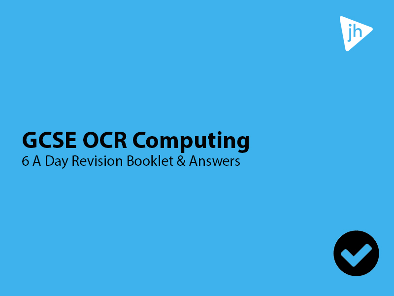 GCSE OCR Computing 6-A-Day Student Revision Guide and Answer Booklet