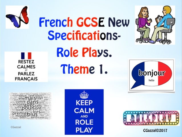 French GCSE New Specifications - Role Plays - Theme 1.