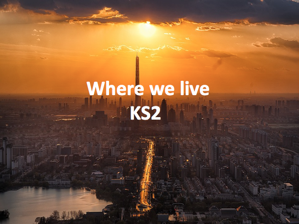 Key Stage 2 Geography - Where we live