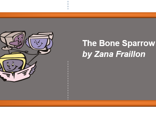 Activities based on the Bone Sparrow by Zana Fraillon