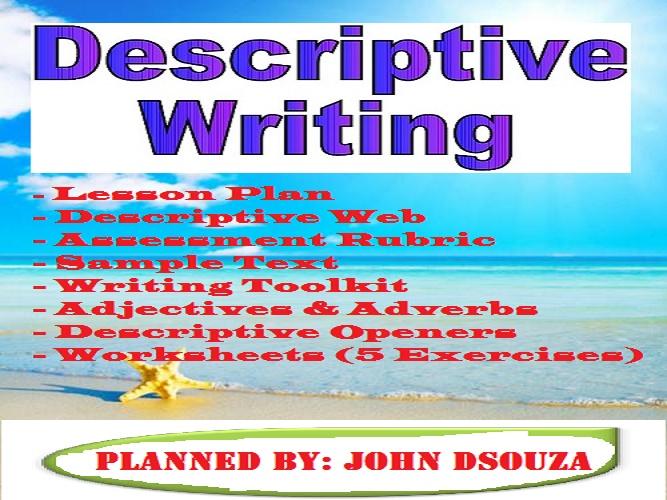 DESCRIPTIVE WRITING: LESSON & WORKSHEETS