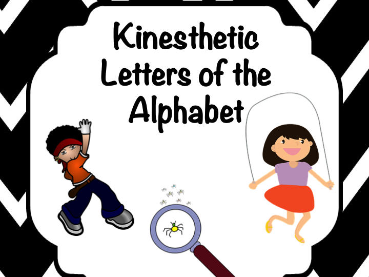 Kinesthetic Letters of the Alphabet - for Struggling Early Literacy Students
