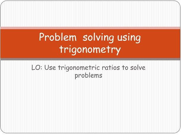 Problem solving with trigonometry