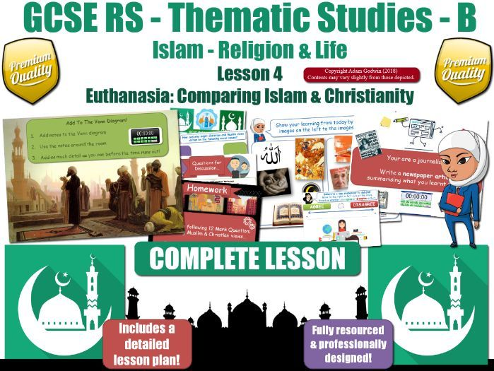 Euthanasia - Comparing Muslim & Christian Views (GCSE Islam -Religion & Life) Theme B L4/7
