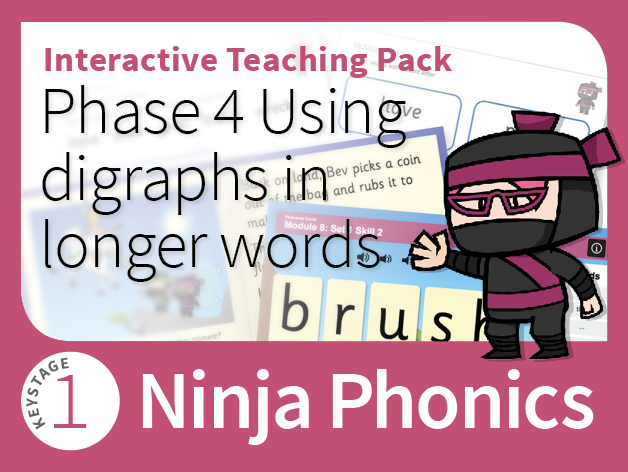 Ninja Phonics 8 - Interactive Teaching Pack - Using digraphs in longer words - Phase 4