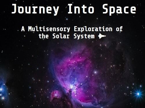 Journey into Space - A Multisensory Exploration of the Solar System & Extension Activities