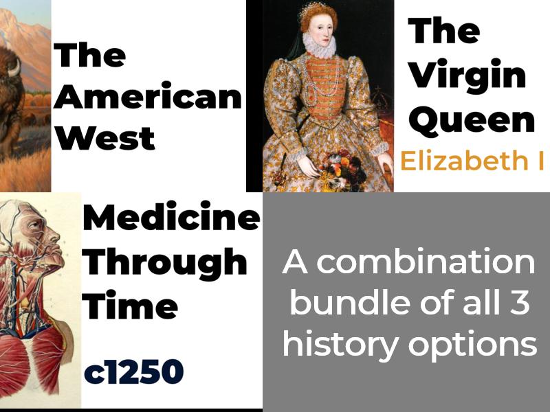American West, Medicine Through Time, and Elizabethan England