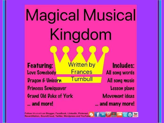Magical Musical Kingdom KS1 Music Lesson Planner (1 term)
