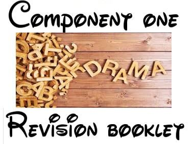 AQA Drama GCSE Component one revision booklet- New Specification
