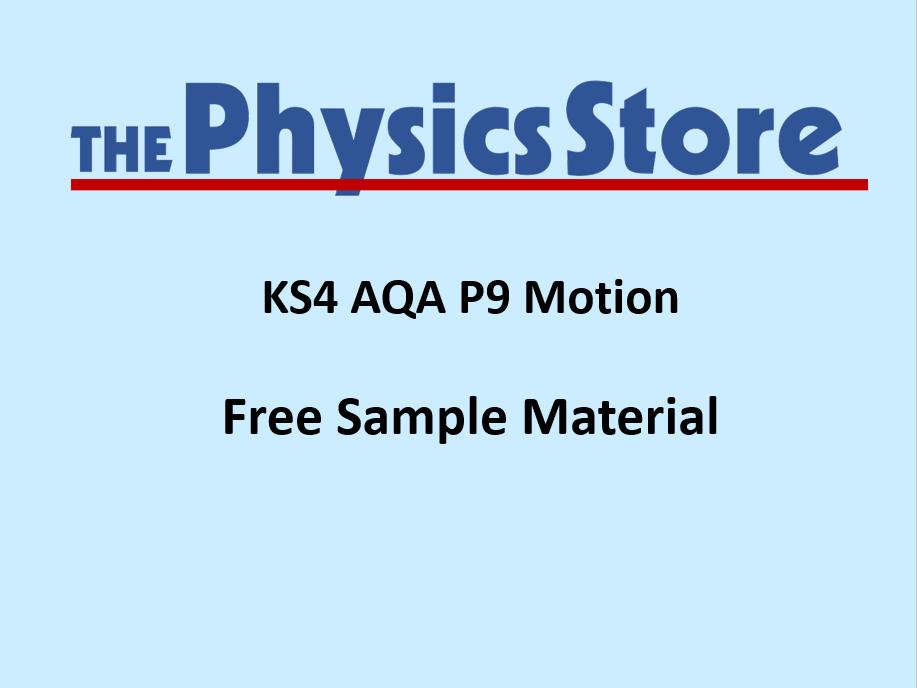 KS4 GCSE Physics AQA P9 Motion - Free Sample Material
