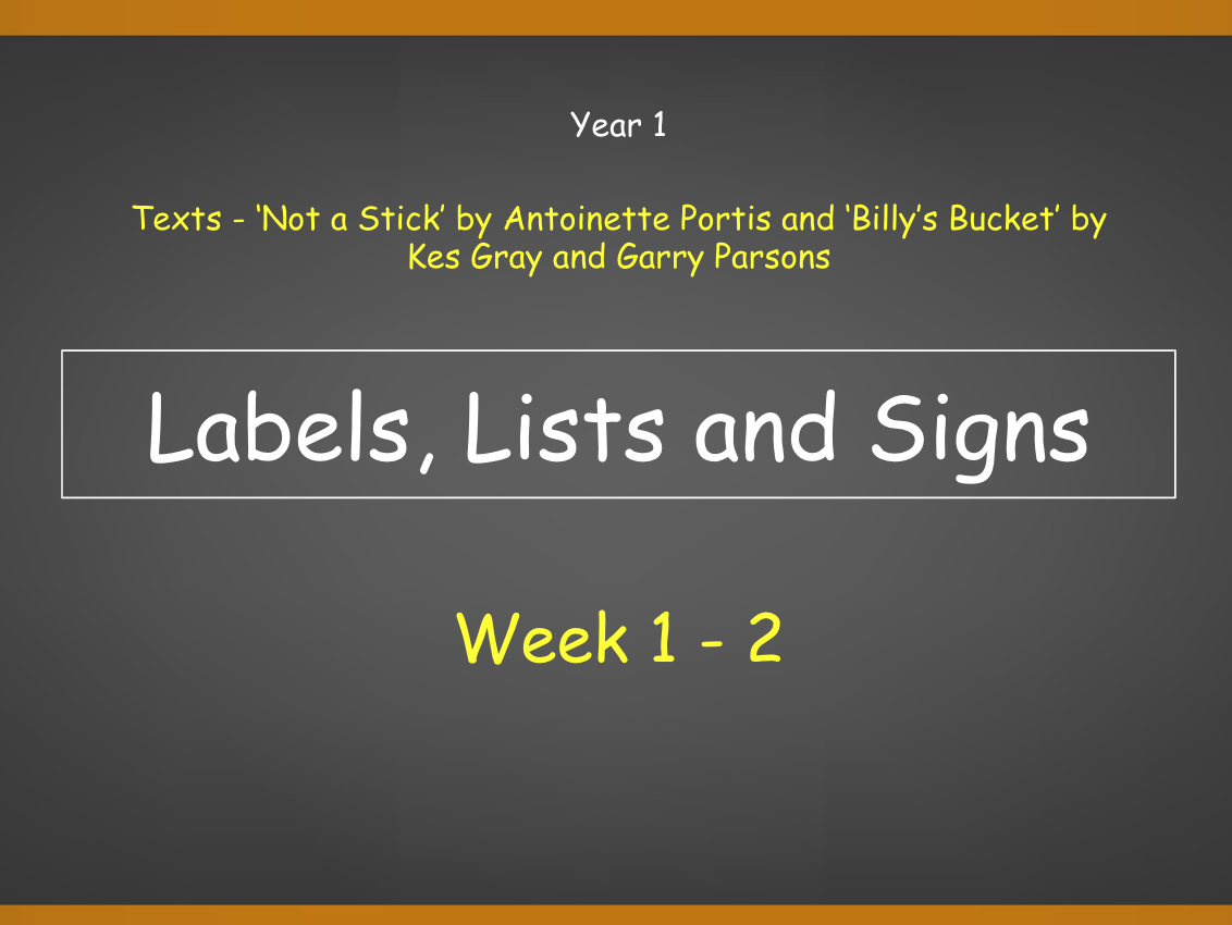 Year 1: Labels, Lists and Signs (Complete 2 Week Unit)