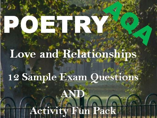 Love and Relationships Poetry: 12 Sample Exam Questions and Fun Pack of Activities for Revision