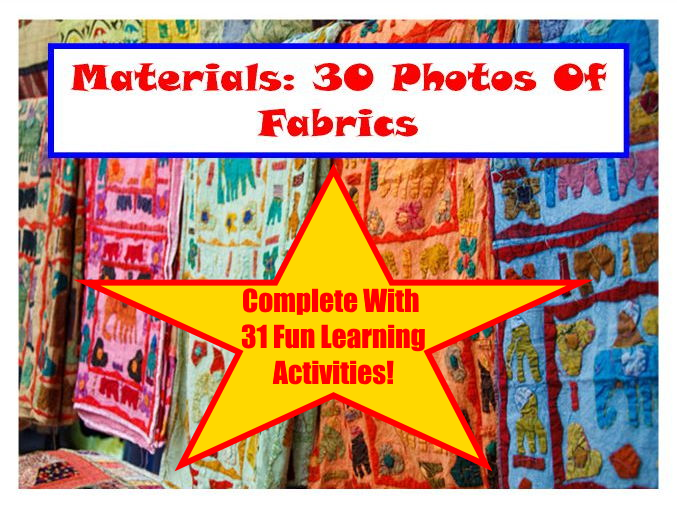 30 Fabric Photos PowerPoint Presentation + 31 Fun Teaching Activities For The Classroom!
