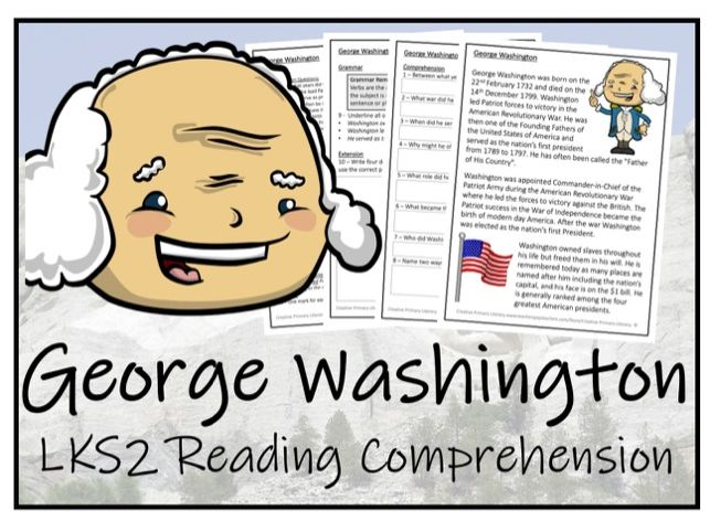 LKS2 History - George Washington Reading Comprehension Activity