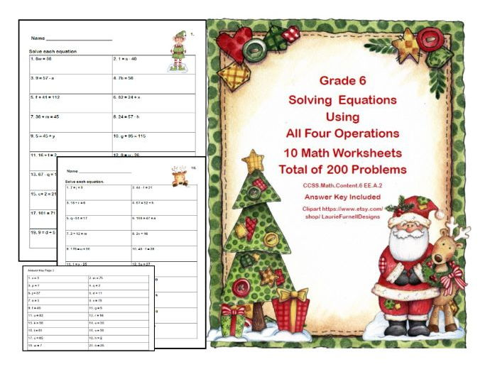 10 Worksheets- Solving Equations- All Four Operations- Grade 6-Christmas Theme
