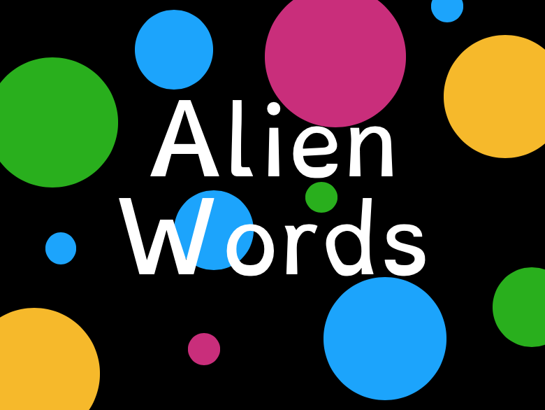 Phase 2, 3 and 5 Alien Words