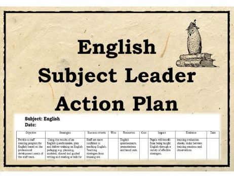 English Action Plan – subject leader, coordinator, improving reading / writing / literacy