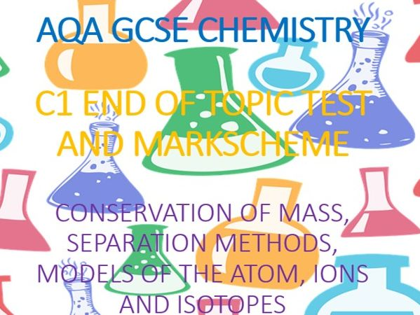 AQA GCSE Chemistry C1 End of Topic Test