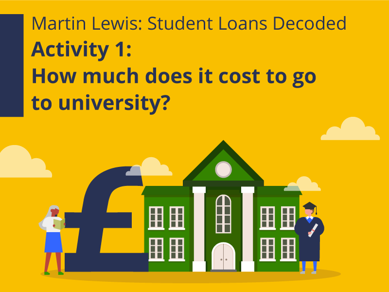Martin Lewis: Student Loans Decoded Part 1