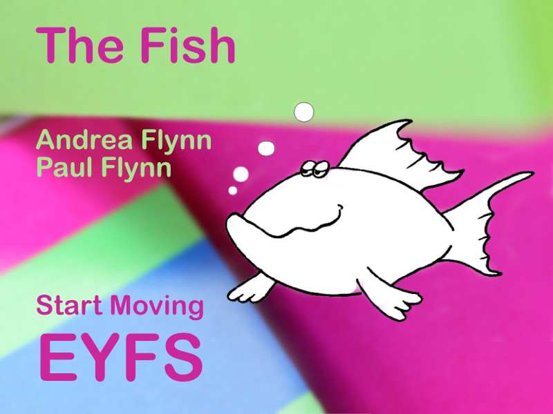 Start Moving - EYFS - The Fish