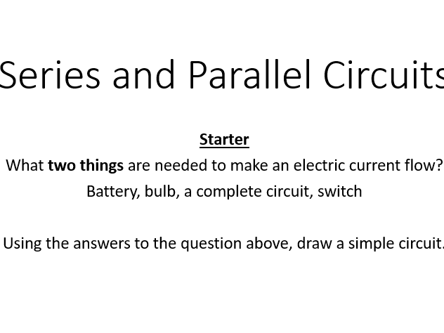 KS3 Series and Parallel Circuits with integrated quiz [Including Lesson Plan]